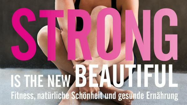 """Strong Is The New Beautiful"", erschienen bei ""Edel Books"", kostet 19,95€"
